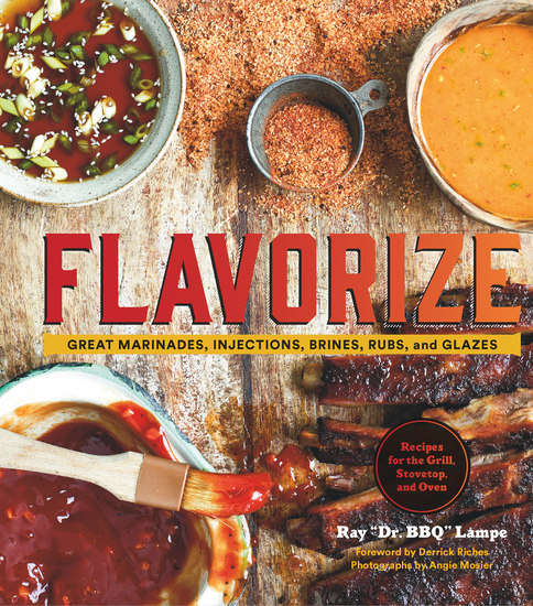 Flavorize - Great Marinades Injections Brines Rubs and Glazes - cover