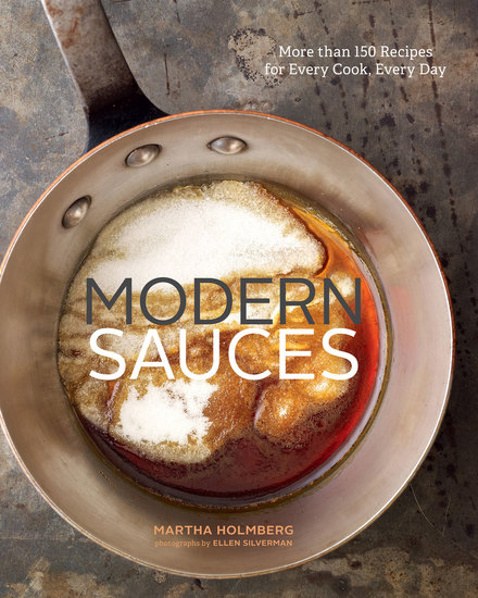 Modern Sauces - More than 150 Recipes for Every Cook Every Day - cover