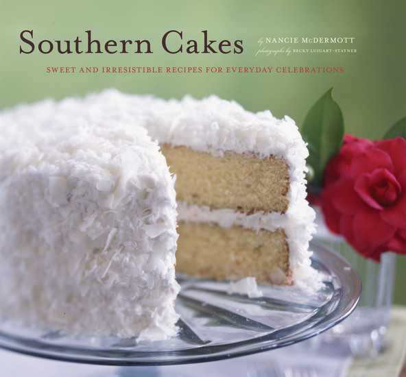 Southern Cakes - Sweet and Irresistible Recipes for Everyday Celebrations - cover
