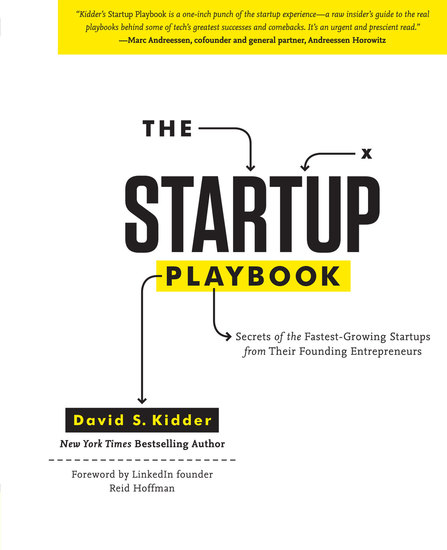 The Startup Playbook - Secrets of the Fastest-Growing Startups from their Founding Entrepreneurs - cover