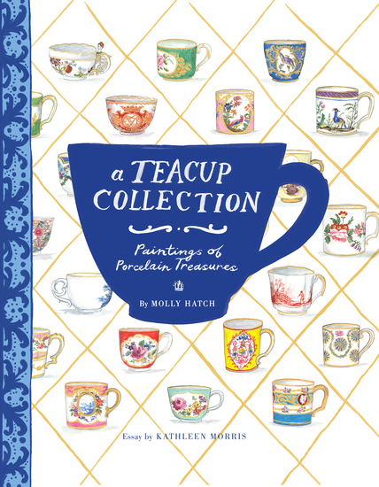 A Teacup Collection - Paintings of Porcelain Treasures - cover