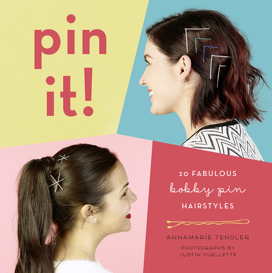 Pin It! - 20 Fabulous Bobby Pin Hairstyles - cover