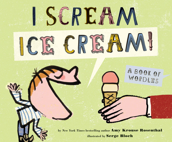 I Scream! Ice Cream! - A Book of Wordles - cover