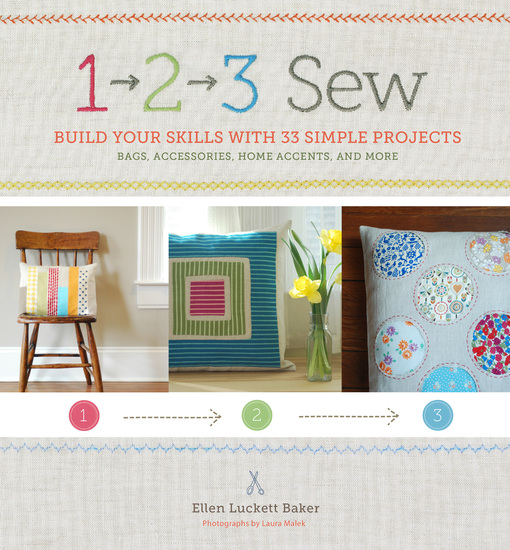 1 2 3 Sew - Build Your Skills with 33 Simple Sewing Projects - cover