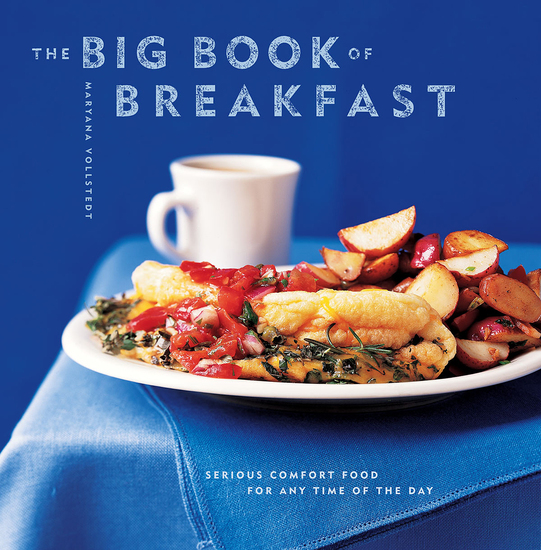 The Big Book of Breakfast - Serious Comfort Food for Any Time of the Day - cover