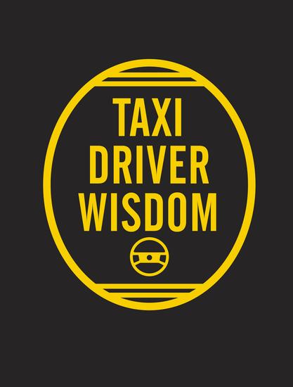 Taxi Driver Wisdom: 20th Anniversary Edition - cover