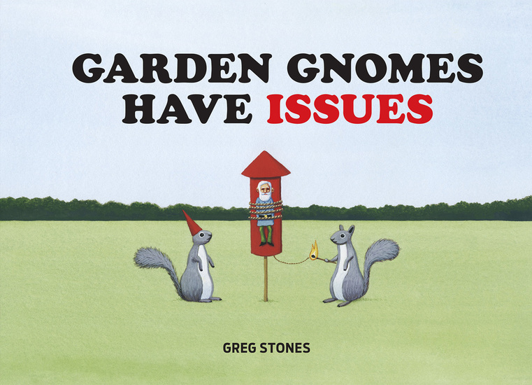 Garden Gnomes Have Issues - cover