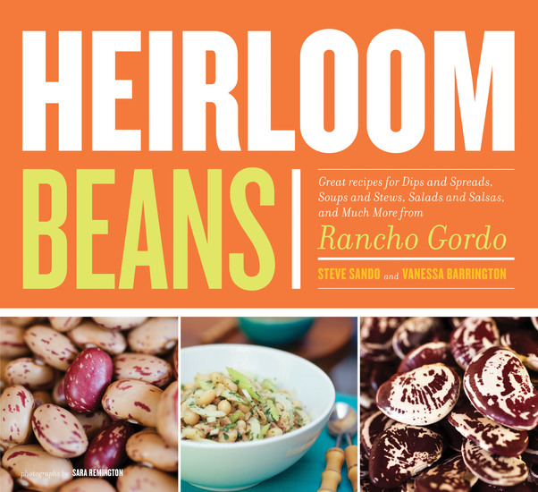 Heirloom Beans - Recipes from Rancho Gordo - cover