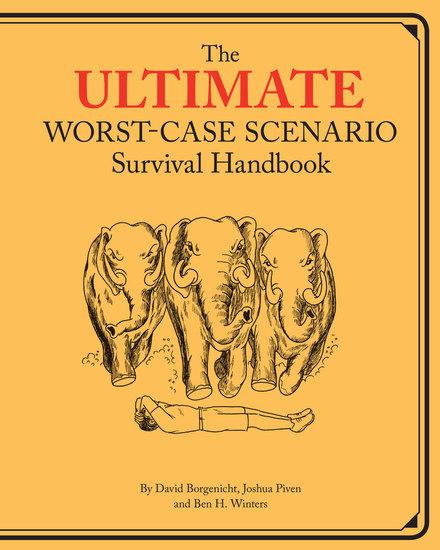 Ultimate Worst-Case Scenario Survival Handbook - cover