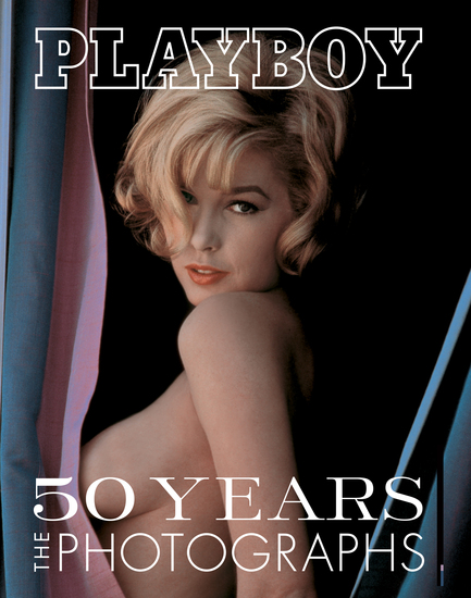 Playboy: 50 Years of Photography - cover