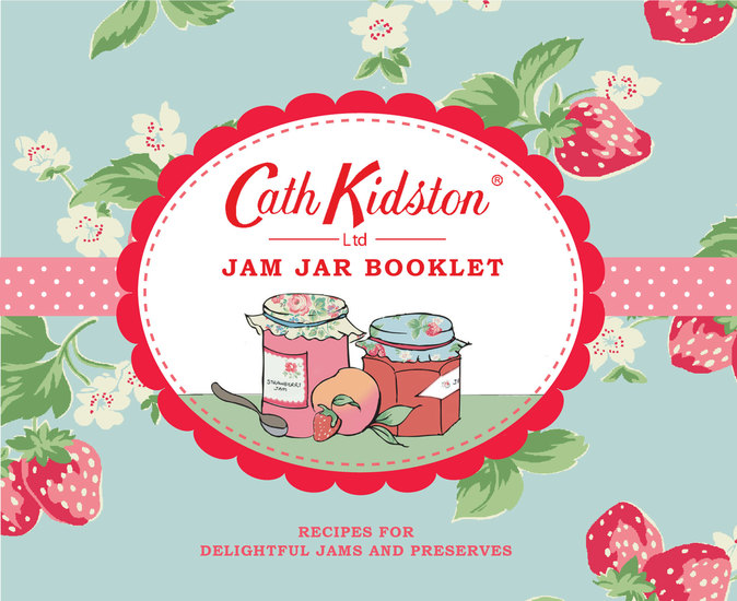 Cath Kidston Jam Jar Booklet - Wrappings and Recipes for Delightful Jams and Preserves - cover