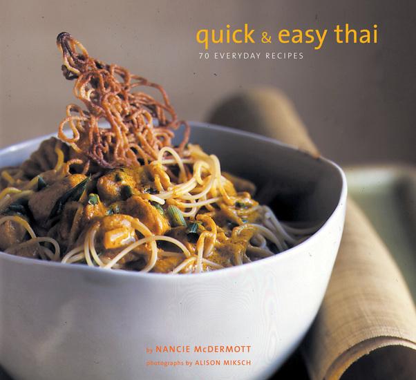 Quick & Easy Thai - 70 Everyday Recipes - cover