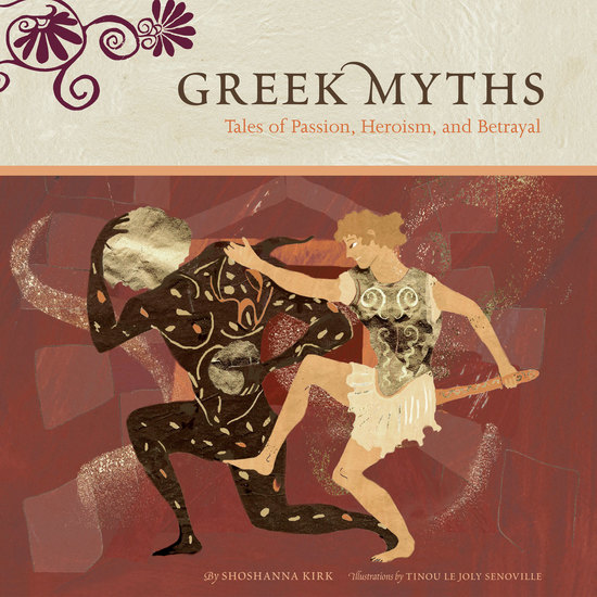 Greek Myths - Tales of Passion Heroism and Betrayal - cover