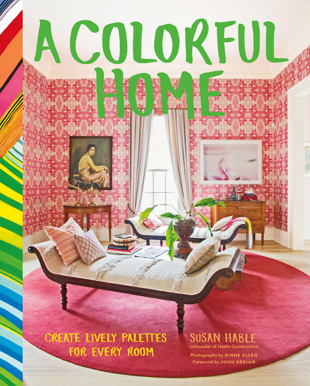 A Colorful Home - Create Lively Palettes for Every Room - cover