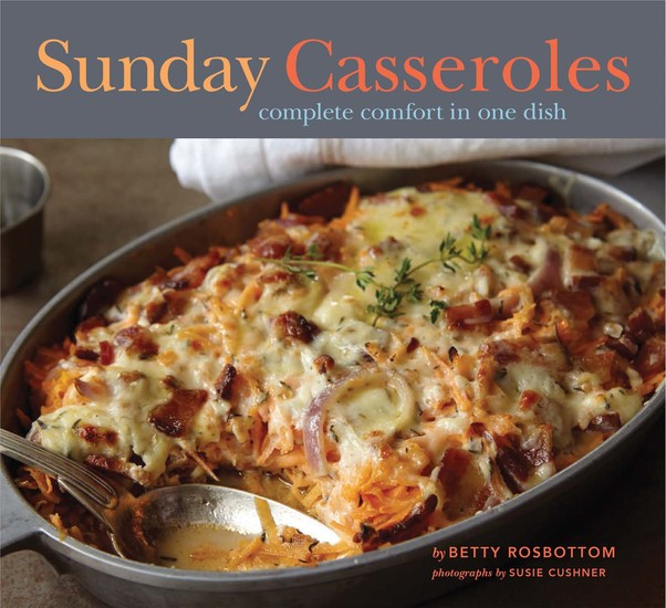 Sunday Casseroles - Complete Comfort in One Dish - cover