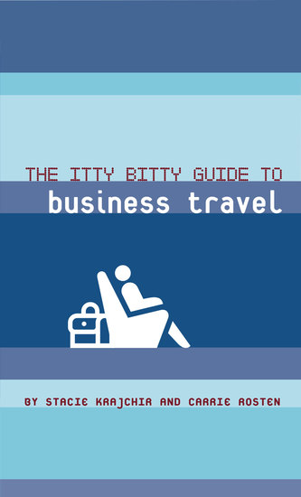 The Itty Bitty Guide to Business Travel - cover
