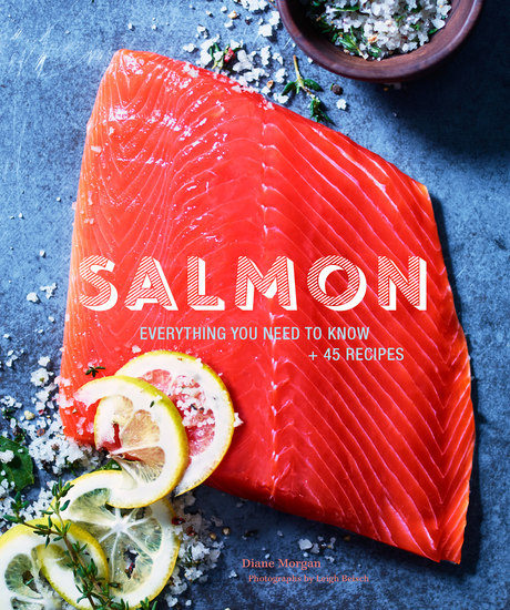 Salmon - Everything You Need to Know + 45 Recipes - cover