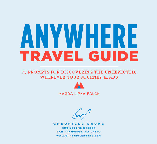 Anywhere Travel Guide - 75 Prompts for Discovering the Unexpected Wherever Your Journey Leads - cover