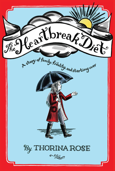 The Heartbreak Diet - A Story of Family Fidelity and Starting Over - cover