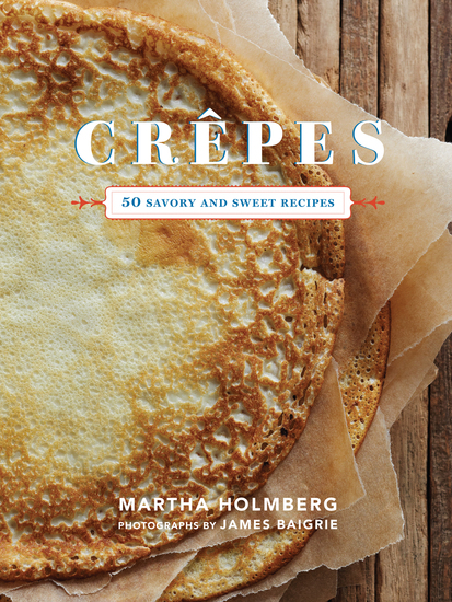 Crepes - 50 Savory and Sweet Recipes - cover