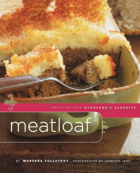 Meatloaf - Recipes for Everyone's Favorite - cover