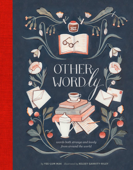 Other-Wordly - words both strange and lovely from around the world - cover