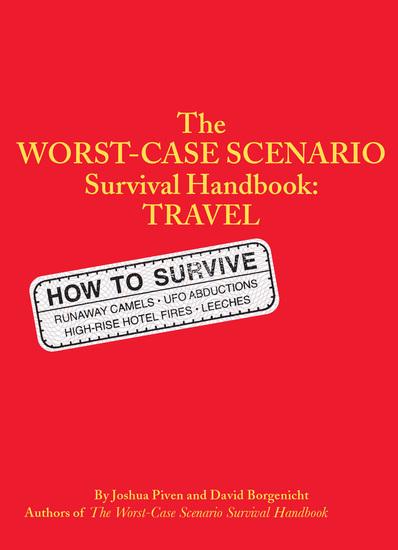 The Worst-Case Scenario Survival Handbook: Travel - cover