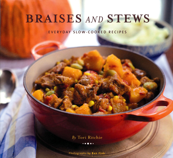 Braises and Stews - Everyday Slow-Cooked Recipes - cover