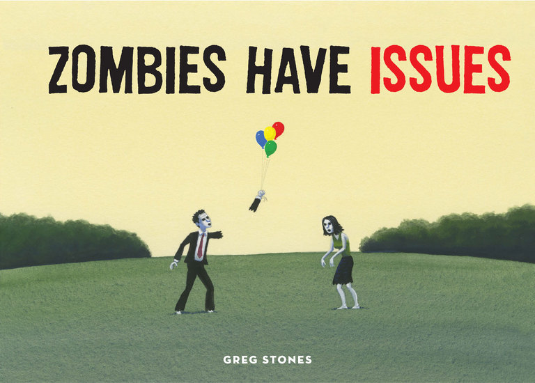 Zombies Have Issues - cover