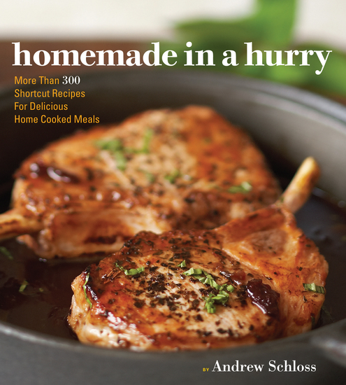 Homemade in a Hurry - More than 300 Shortcut Recipes for Delicious Home Cooked Meals - cover