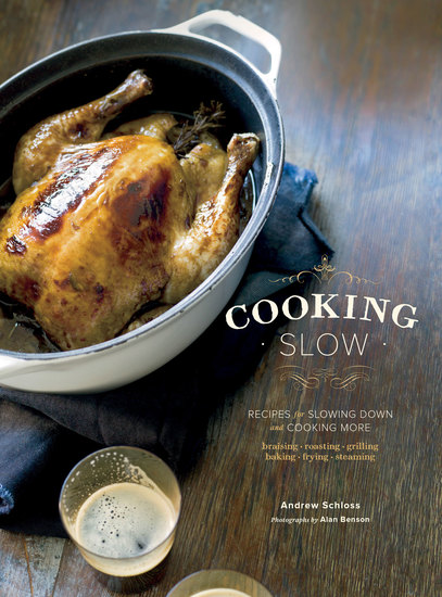 Cooking Slow - Recipes for Slowing Down and Cooking More - cover