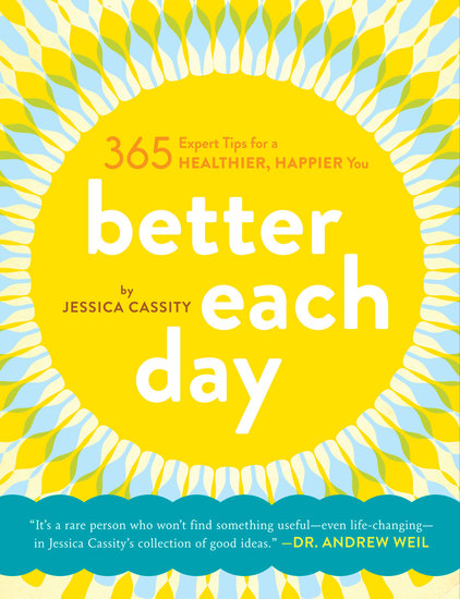 Better Each Day - 365 Expert Tips for a Healthier Happier You - cover
