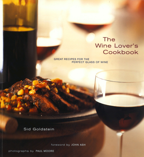The Wine Lover's Cookbook - Great Meals for the Perfect Glass of Wine - cover