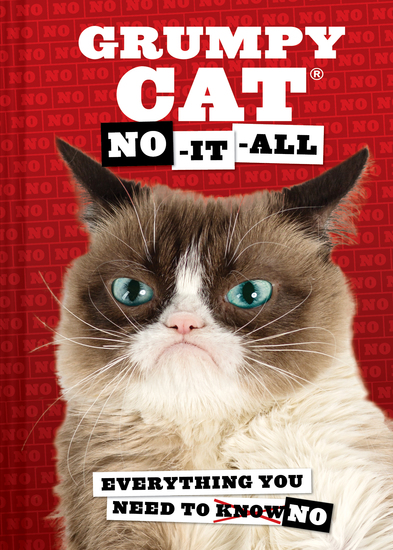 Grumpy Cat: No-It-All - Everything You Need to No - cover