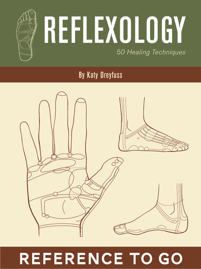 Reflexology: Reference to Go - 50 Healing Techniques - cover