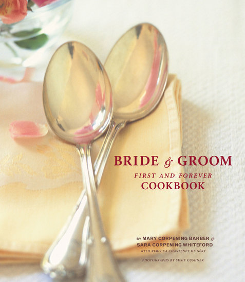 The Bride & Groom First and Forever Cookbook - cover