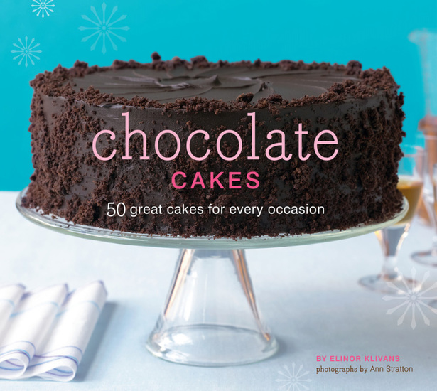 Chocolate Cakes - 50 Great Cakes for Every Occasion - cover