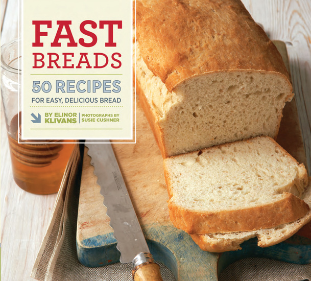 Fast Breads - 50 Recipes for Easy Delicious Bread - cover
