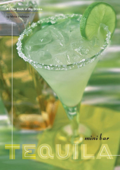 Mini Bar: Tequila - A Little Book of Big Drinks - cover