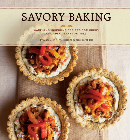 Savory Baking - 75 Warm and Inspiring Recipes for Crisp Savory Baking - cover