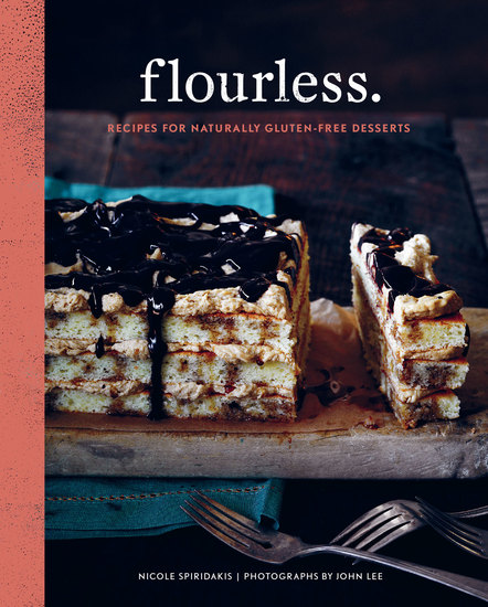 Flourless - Recipes for Naturally Gluten-Free Desserts - cover