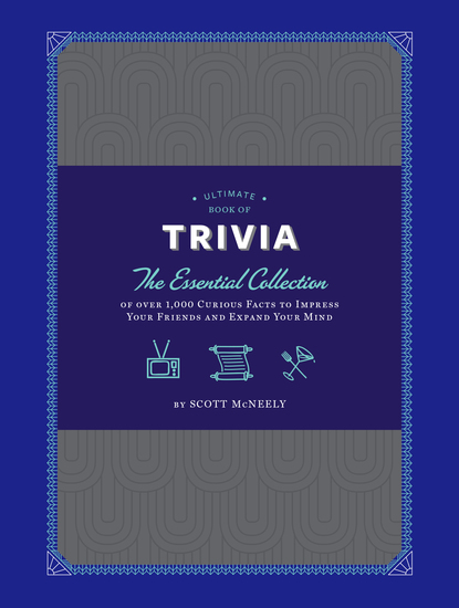 Ultimate Book of Trivia - The Essential Collection of over