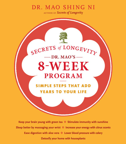 Secrets of Longevity: Dr Mao's 8-Week Program - Simple Steps That Add Years to Your Life - cover