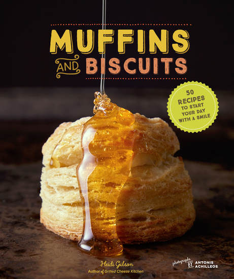 Muffins & Biscuits - 50 Recipes to Start Your Day with a Smile - cover