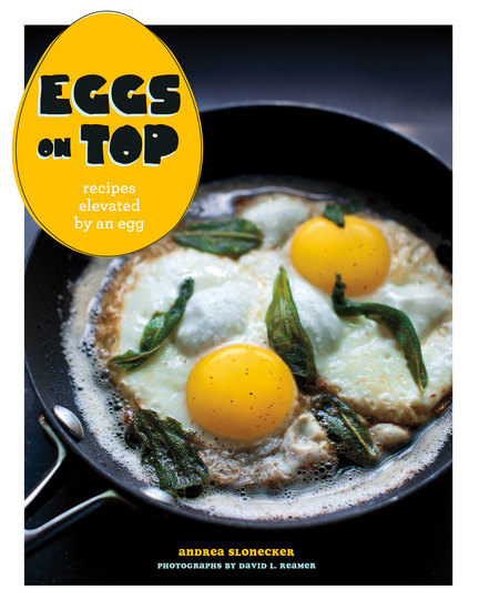 Eggs on Top - Recipes Elevated by an Egg - cover