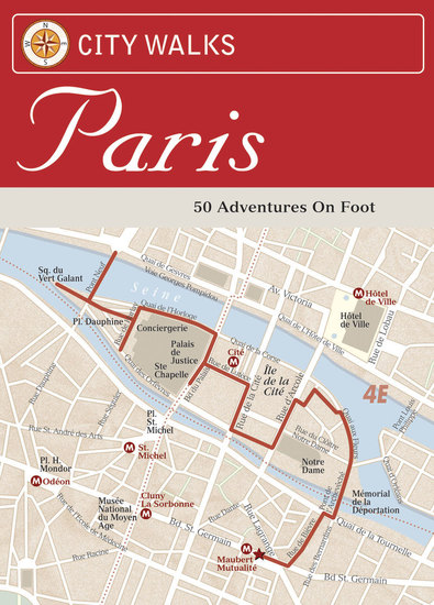 City Walks: Paris - 50 Adventures on Foot - cover