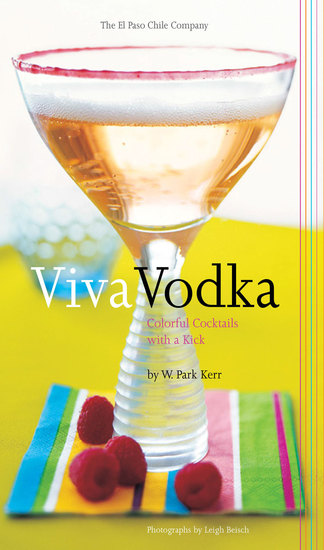 Viva Vodka - Colorful Cocktails with a Kick - cover