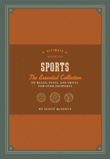 Ultimate Book of Sports - The Essential Collection of Rules Stats and Trivia for Over 250 Sports - cover