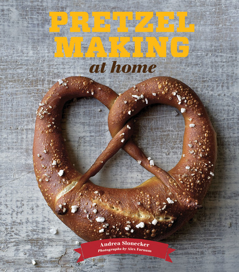 Pretzel Making at Home - cover