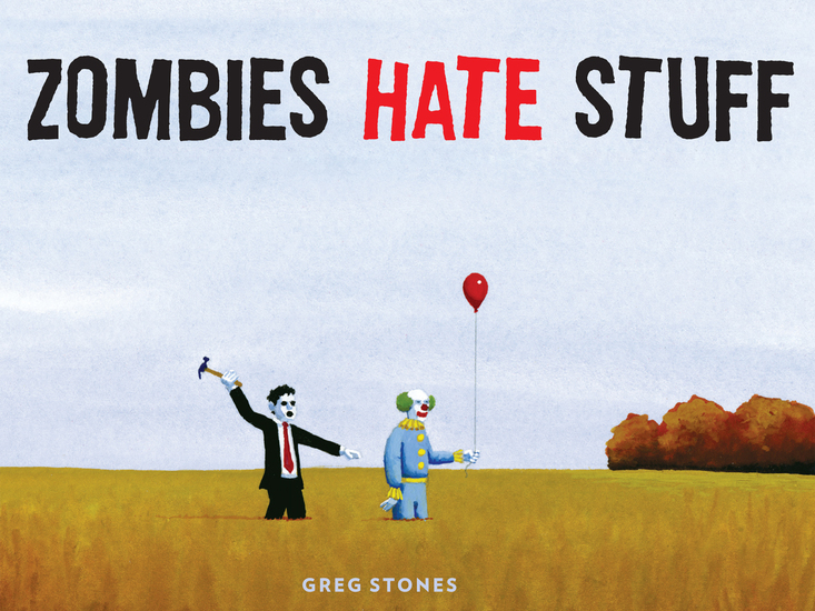 Zombies Hate Stuff - cover